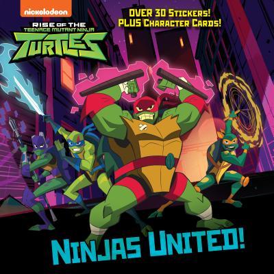 Ninjas United! (Rise of the Teenage Mutant Ninja Turtles) (Pictureback(R)) Cover Image