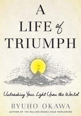 A Life of Triumph: Unleashing Your Light Upon the World Cover Image
