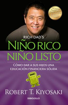Niño rico, niño listo: Cómo dar a sus hijos una educación financiera sólida / Ri ch Kid Smart Kid: Giving Your Child a Financial Head Start Cover Image