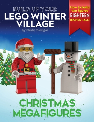 Build Up Your LEGO Winter Village: Christmas Megafigures Cover Image