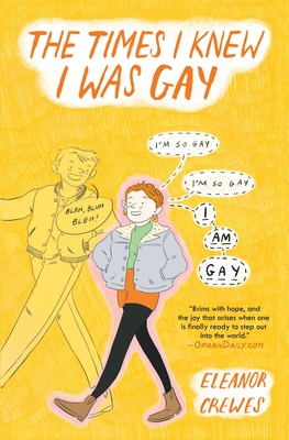 Cover for The Times I Knew I Was Gay