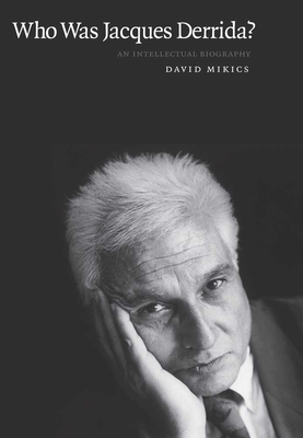 Cover for Who Was Jacques Derrida?