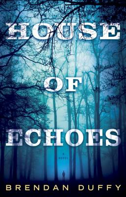 House of Echoes: A Novel Cover Image