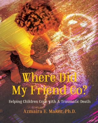 Cover for Where Did My Friend Go?