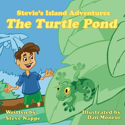 Stevie's Island Adventures: The Turtle Pond Cover Image