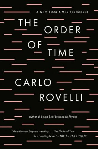 The Order of Time Carlo Rovelli, Riverhead Books, $15,