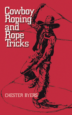 Cowboy Roping and Rope Tricks Cover Image
