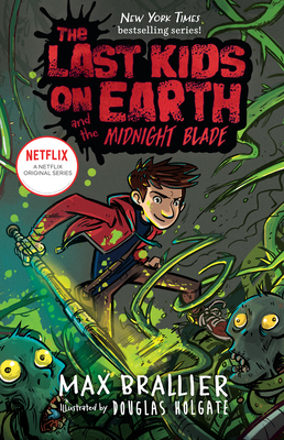 The Last Kids on Earth and the Midnight Blade Cover Image