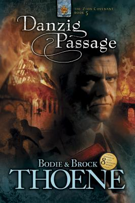 Danzig Passage (Zion Covenant #5) Cover Image