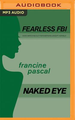 Naked Eye (Fearless FBI #4) Cover Image
