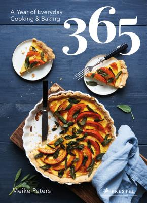 365: A Year of Everyday Cooking and Baking Cover Image