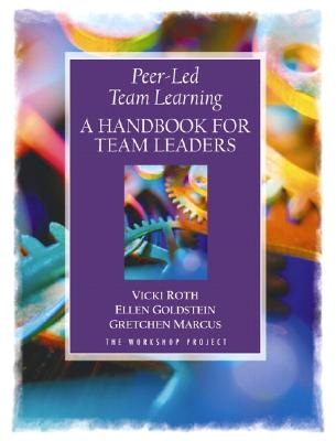 Peer-Led Team Learning: A Handbook for Team Leaders Cover Image