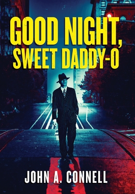 Good Night, Sweet Daddy-O Cover Image