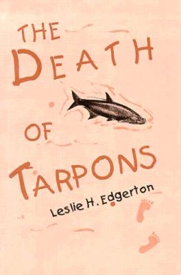 Cover for The  Death of Tarpons