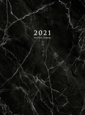 2021 Monthly Planner: 2021 Planner Monthly 8.5 x 11 with Marble Cover (Volume 2 Hardcover) Cover Image