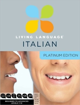 Living Language Italian, Platinum Edition: Beginner to Advanced [With Book(s)] Cover Image