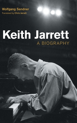 Keith Jarrett: A Biography (Popular Music History) Cover Image