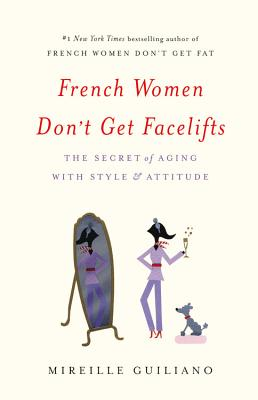 French Women Don't Get Facelifts Cover