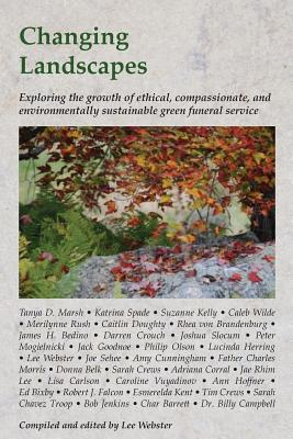 Changing Landscapes: Exploring the growth of ethical, compassionate, and environmentally sustainable green funeral practices Cover Image