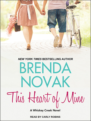 Cover for This Heart of Mine (Whiskey Creek #8)