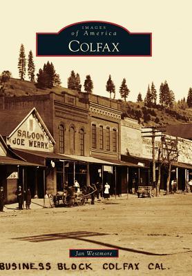 Colfax (Images of America (Arcadia Publishing)) Cover Image