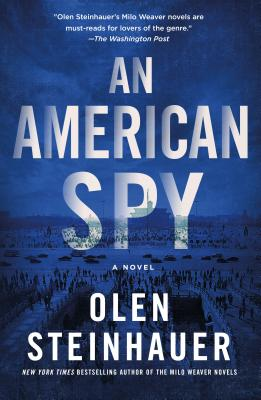 An American Spy: A Novel (Milo Weaver #3) Cover Image