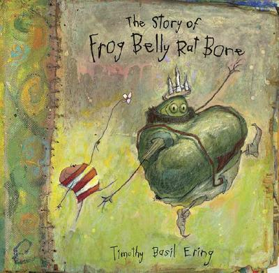 The Story of Frog Belly Rat Bone Cover