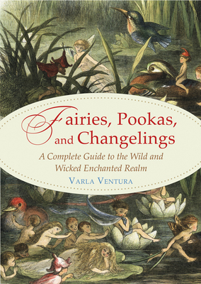 Fairies, Pookas, and Changelings Cover