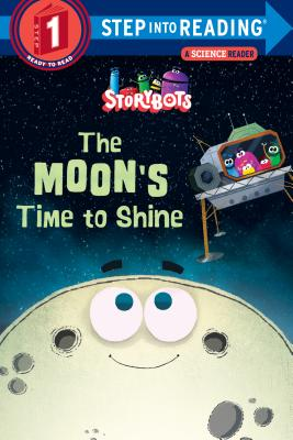 The Moon's Time to Shine (StoryBots) (Step into Reading) Cover Image
