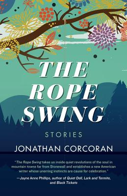 The Rope Swing: Stories Cover Image
