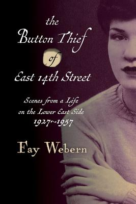 The Button Thief of East 14th Street Cover