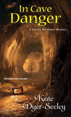 In Cave Danger (A Pacific Northwest Mystery #5) Cover Image