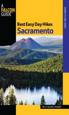 Sacramento (Falcon Guides Best Easy Day Hikes) Cover Image