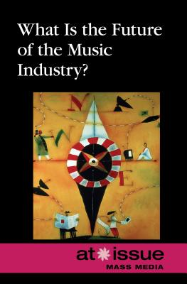 What Is the Future of the Music Industry? (At Issue) Cover Image