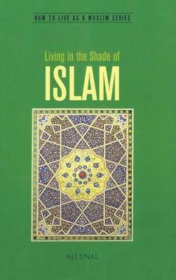 Cover for Living in the Shade of Islam