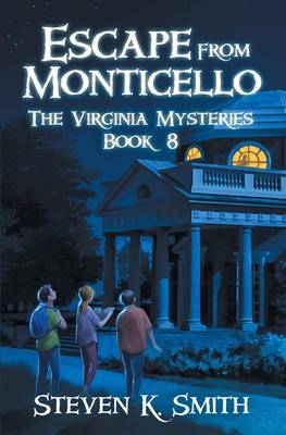 Escape from Monticello (Virginia Mysteries #8) Cover Image