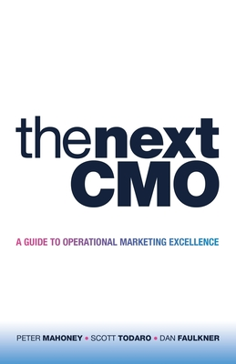 The Next Cmo: A Guide to Operational Marketing Excellence Cover Image