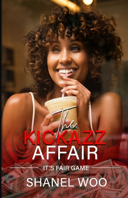 The KickAZZ Affair: It's Fair Game Cover Image
