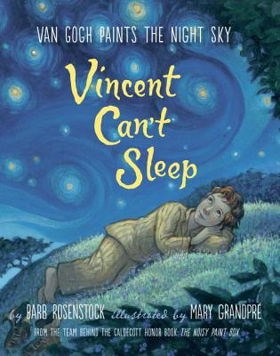 Vincent Can't Sleep: Van Gogh Paints the Night Sky Cover Image