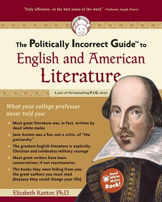 The Politically Incorrect Guide to English and American Literature Cover
