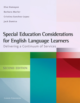 Special Education Considerations for English Language Learners: Delivering a Continuum of Services Cover Image