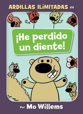 ¡He perdido un diente! (Spanish Edition) (Unlimited Squirrels) Cover Image