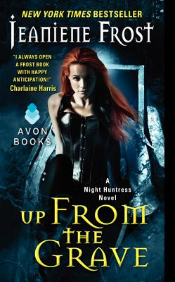 Up From the Grave: A Night Huntress Novel Cover Image