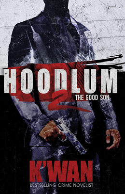 Hoodlum 2: The Good Son (Hoodlum Novel) Cover Image
