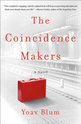 The Coincidence Makers: A Novel Cover Image