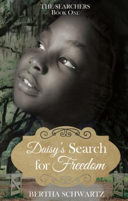Daisy's Search for Freedom (Searchers #1) Cover Image
