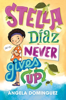 Stella Díaz Never Gives Up (Stella Diaz) Cover Image