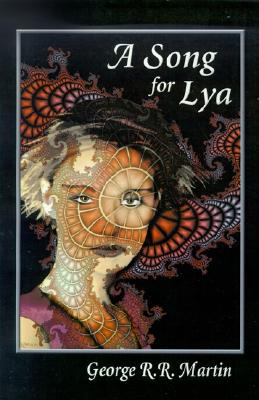 A Song for Lya: And Other Stories Cover Image
