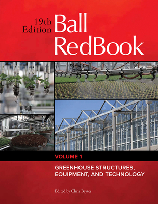 Ball RedBook: Greenhouse Structures, Equipment, and Technology Cover Image