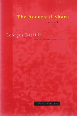 The Accursed Share, Volume I (Zone Books #1) Cover Image